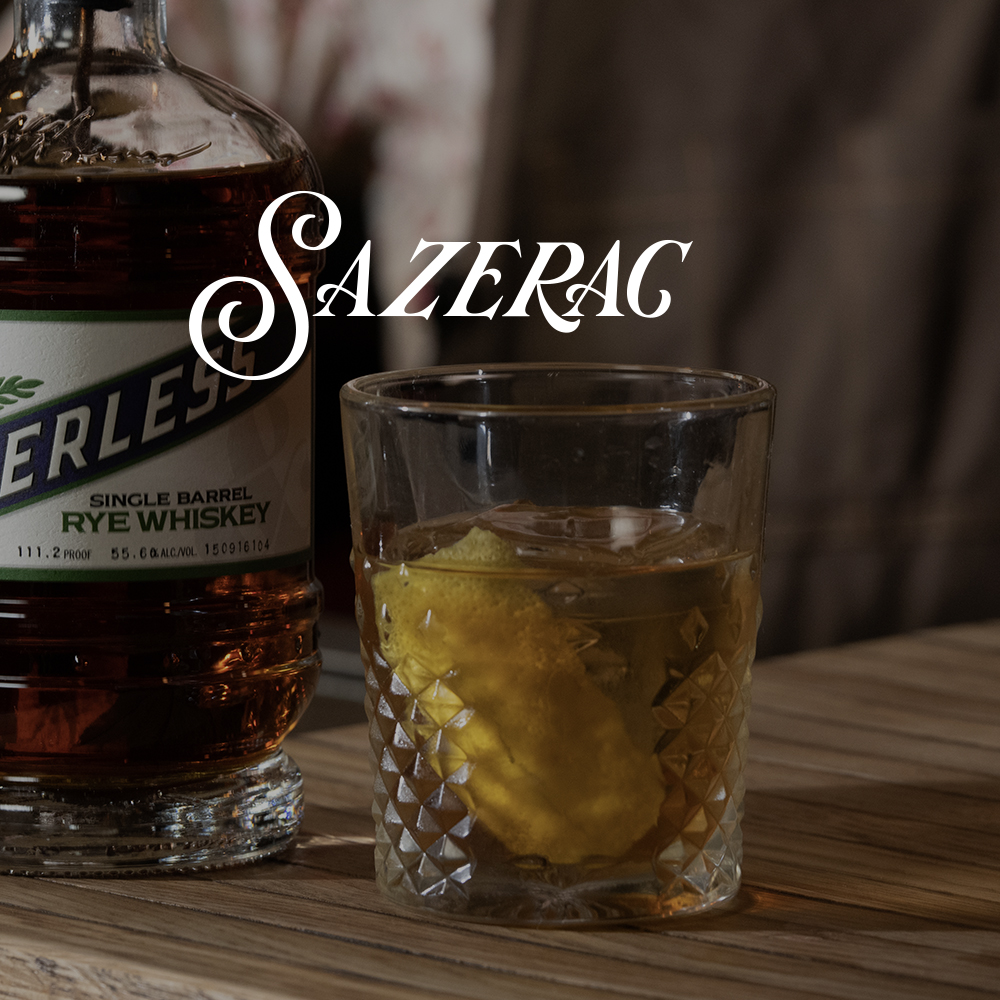Peerless Rye Whiskey Cocktail Sazerac