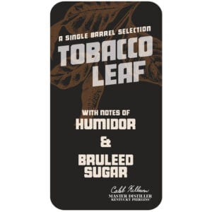 Tobacco Leaf Peerless Single Barrel Bourbon
