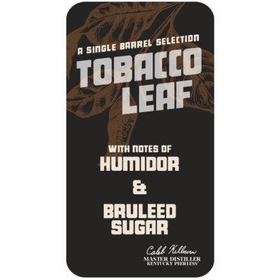 Tobacco Leaf Peerless Single Barrel Bourbon